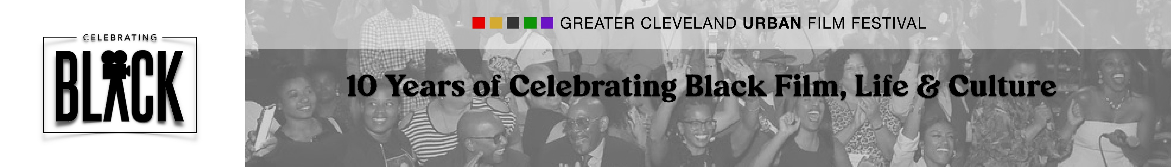 10th Annual Greater Cleveland Urban Film Festival