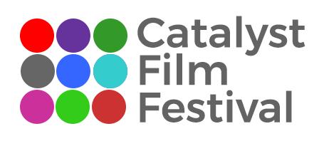 CATALYST INTERNATIONAL FILM FESTIVAL