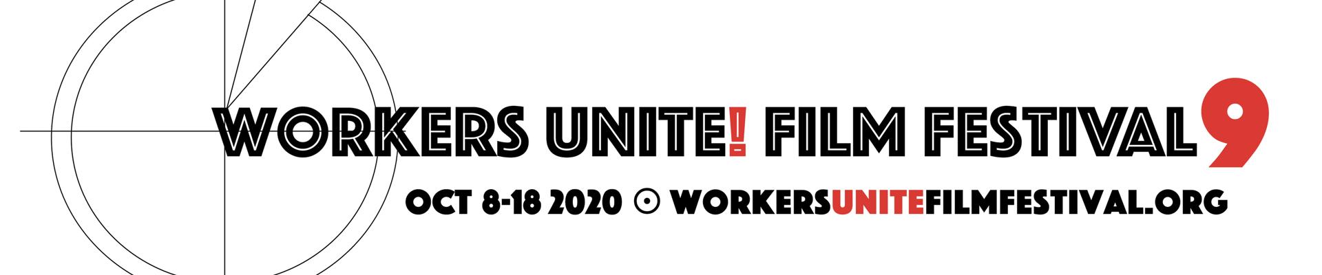 2020 Workers Unite Film Festival