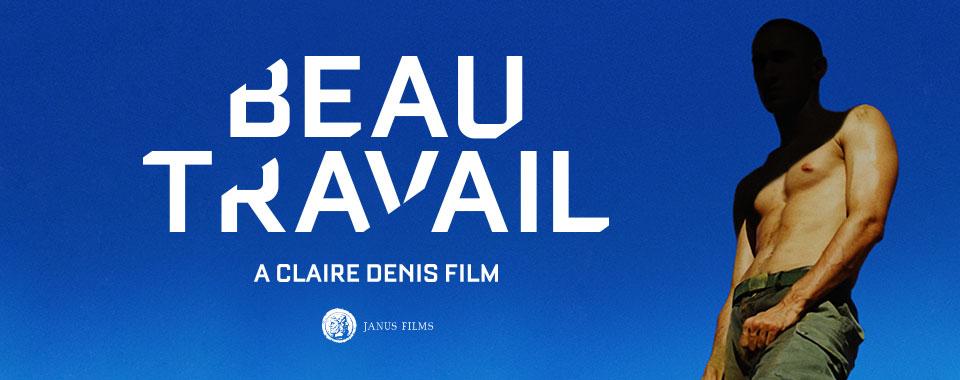 Janus Films Presents: BEAU TRAVAIL