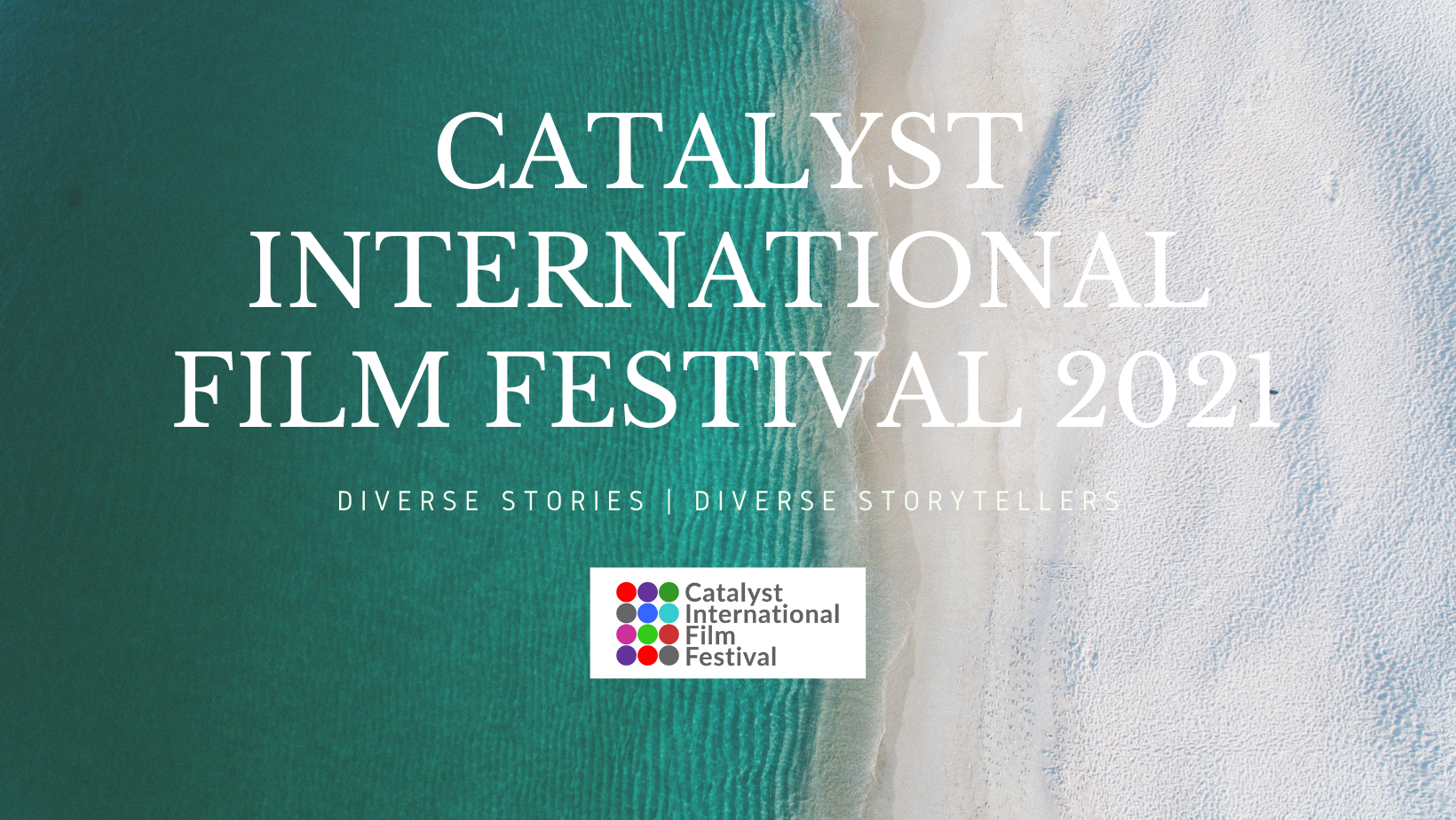 CATALYST INTERNATIONAL FILM FESTIVAL