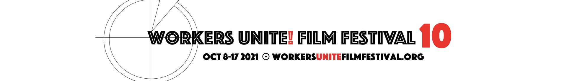 Workers Unite Film Festival 2021