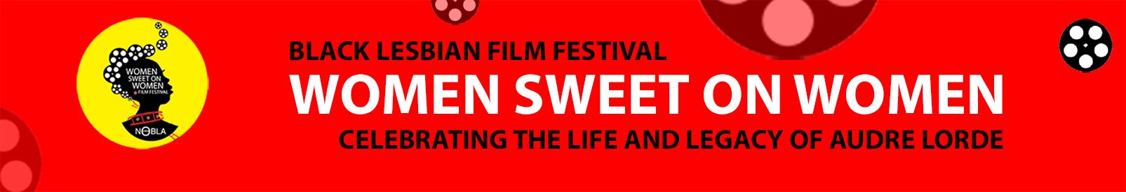 Women Sweet on Women:  Black Lesbian Film Festival