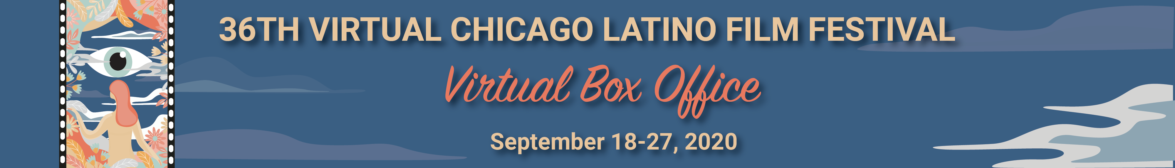 Welcome to the 36th Virtual Chicago Latino Film Festival!