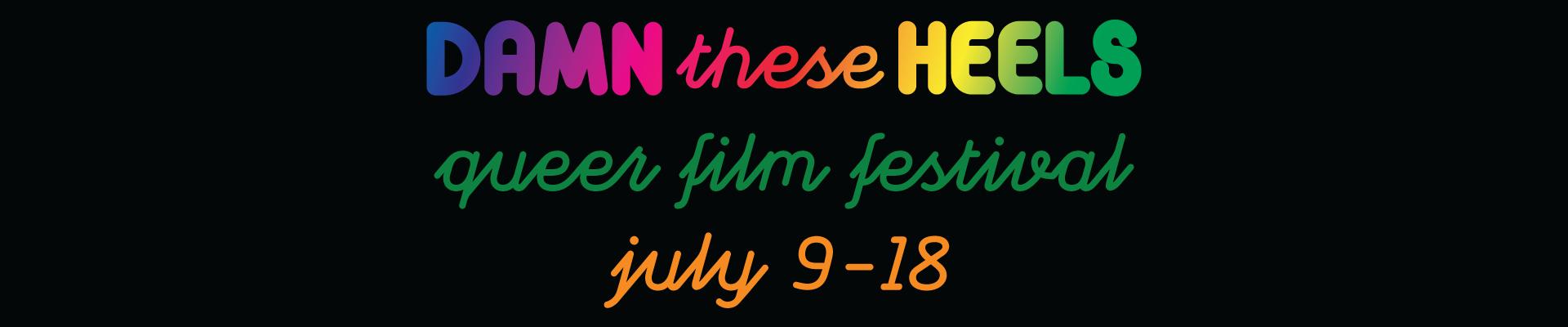 2021 Damn These Heels Queer Festival