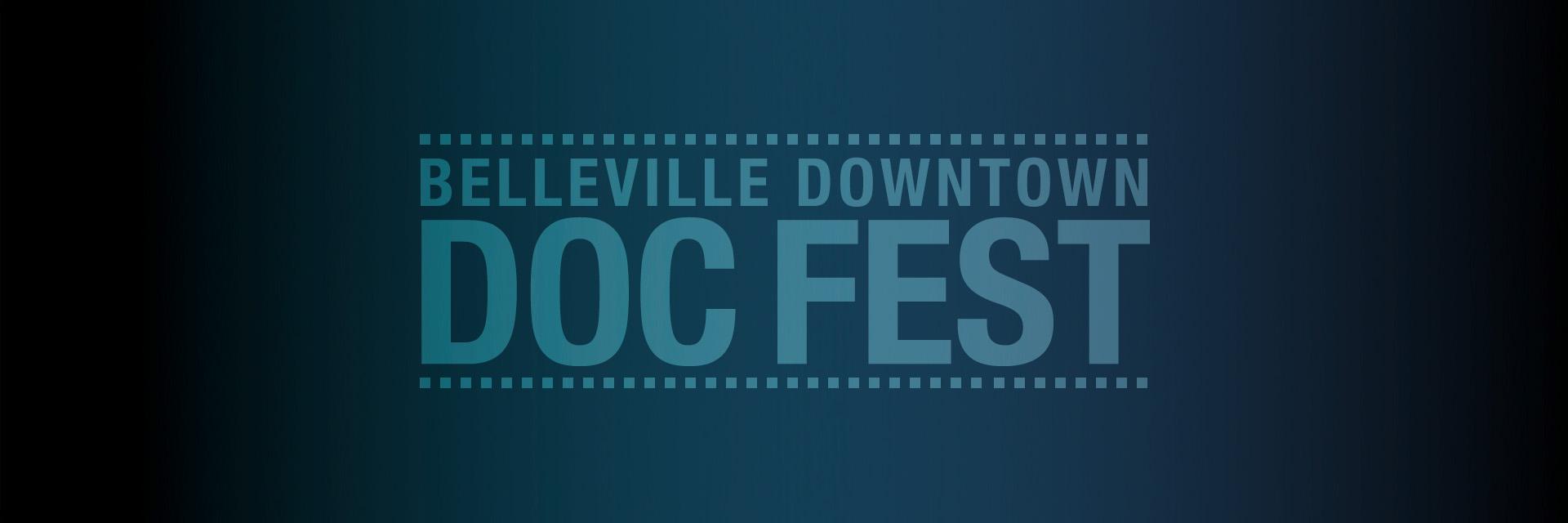 Belleville Downtown DocFest 2021