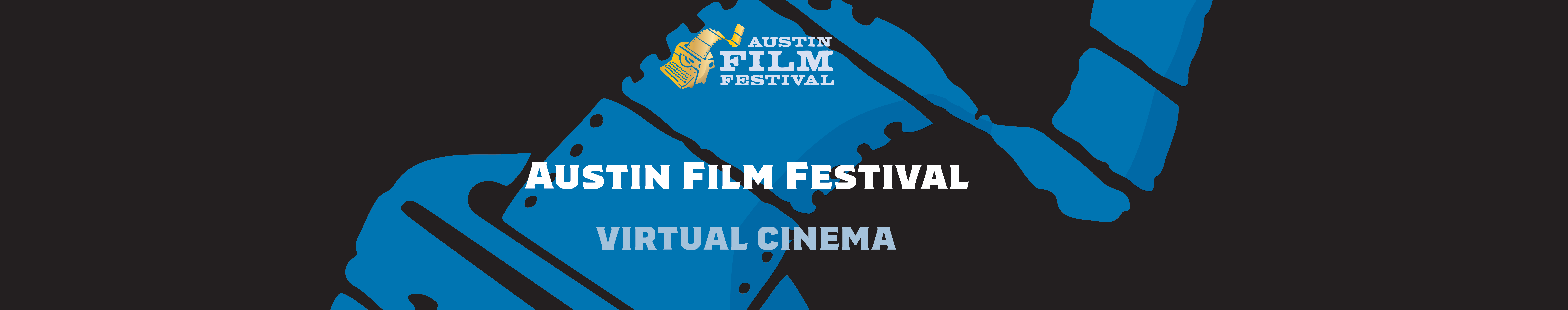 Austin Film Festival Virtual Cinema