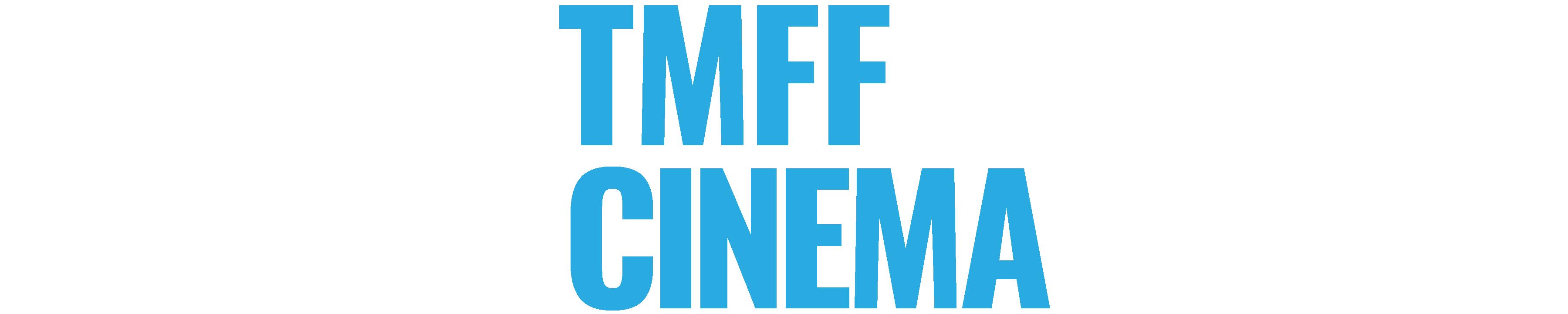 TMFF Cinema