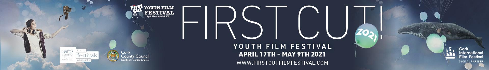 First Cut! Youth Film Festival 2021