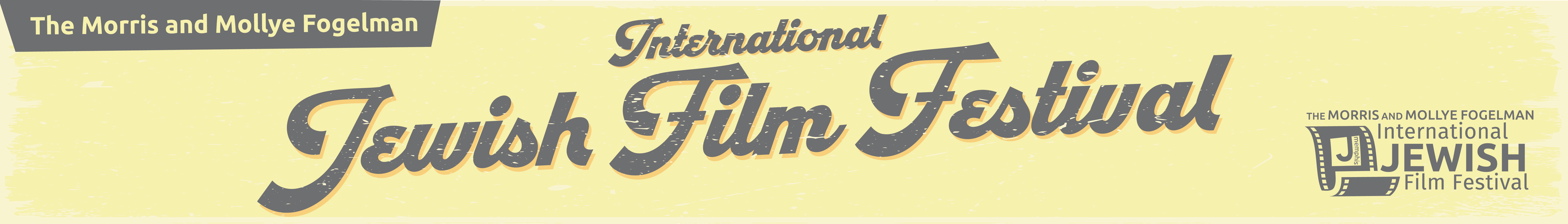 Morris & Mollye Fogelman International Jewish Film Festival