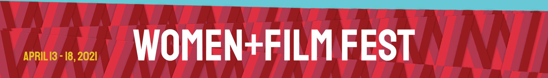 Women+Film Festival