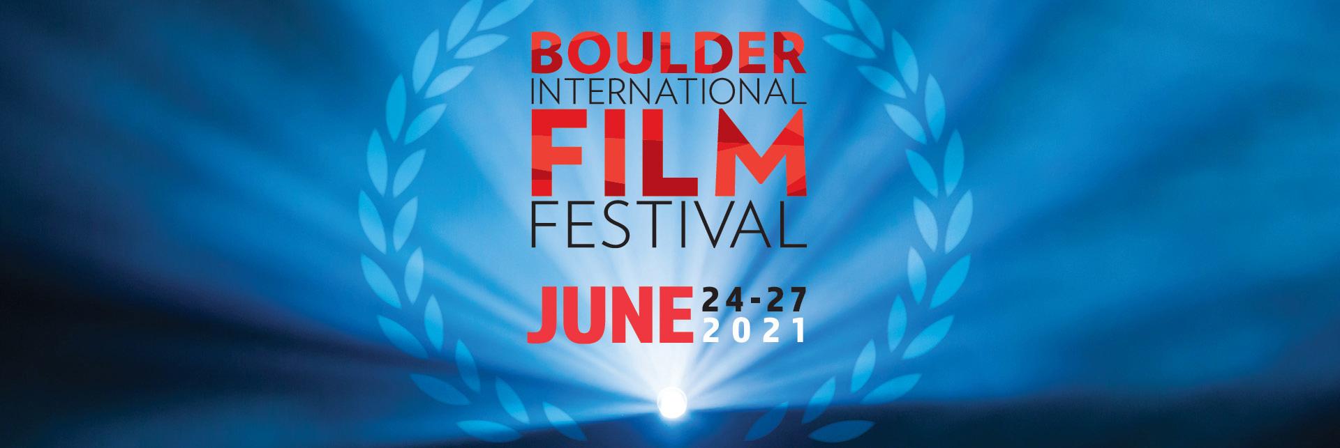 2021 Boulder International Film Festival